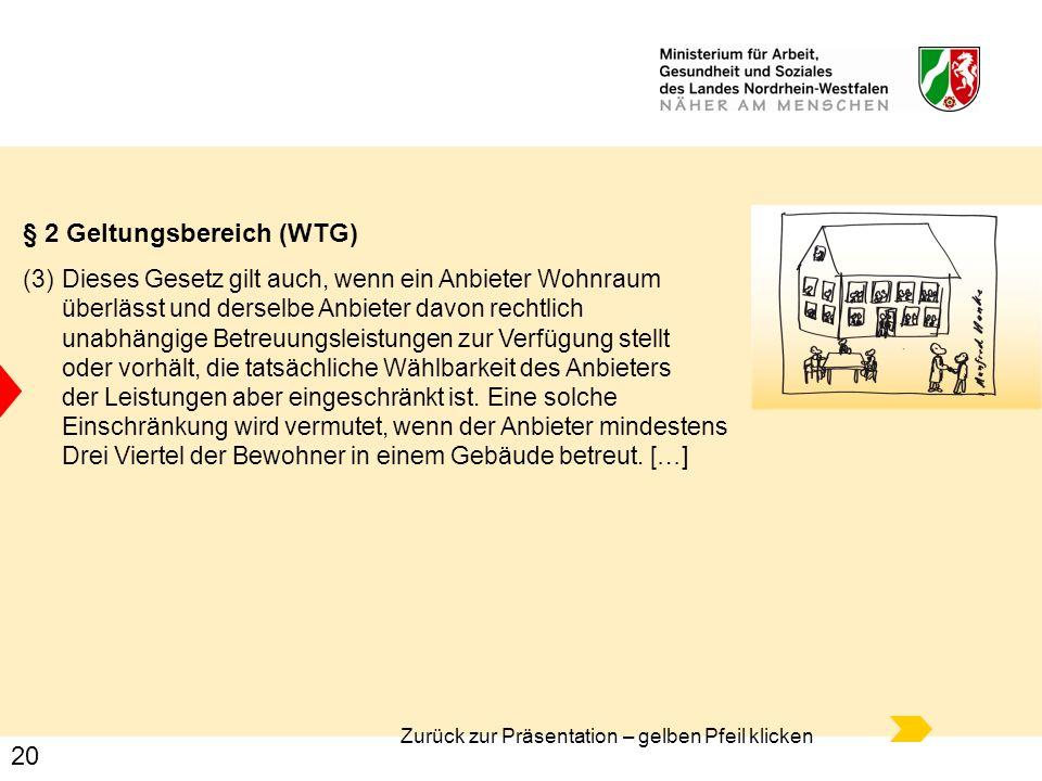 § 2 Geltungsbereich (WTG)
