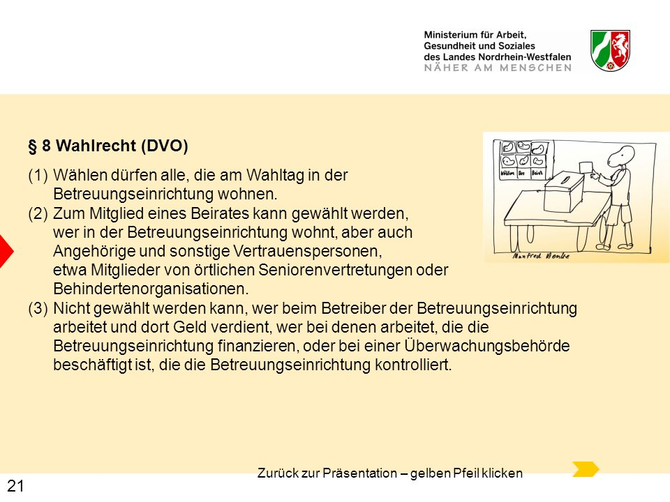 § 8 Wahlrecht (DVO) Wählen dürfen alle, die am Wahltag in der