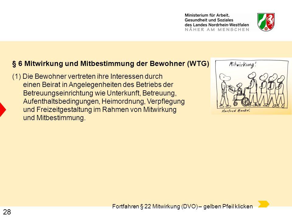 § 6 Mitwirkung und Mitbestimmung der Bewohner (WTG)