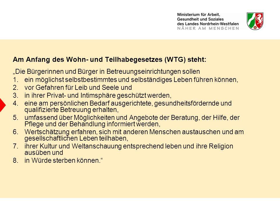 Am Anfang des Wohn- und Teilhabegesetzes (WTG) steht: