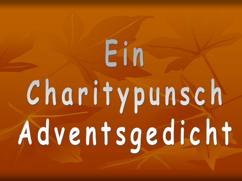Ein Charitypunsch Adventsgedicht