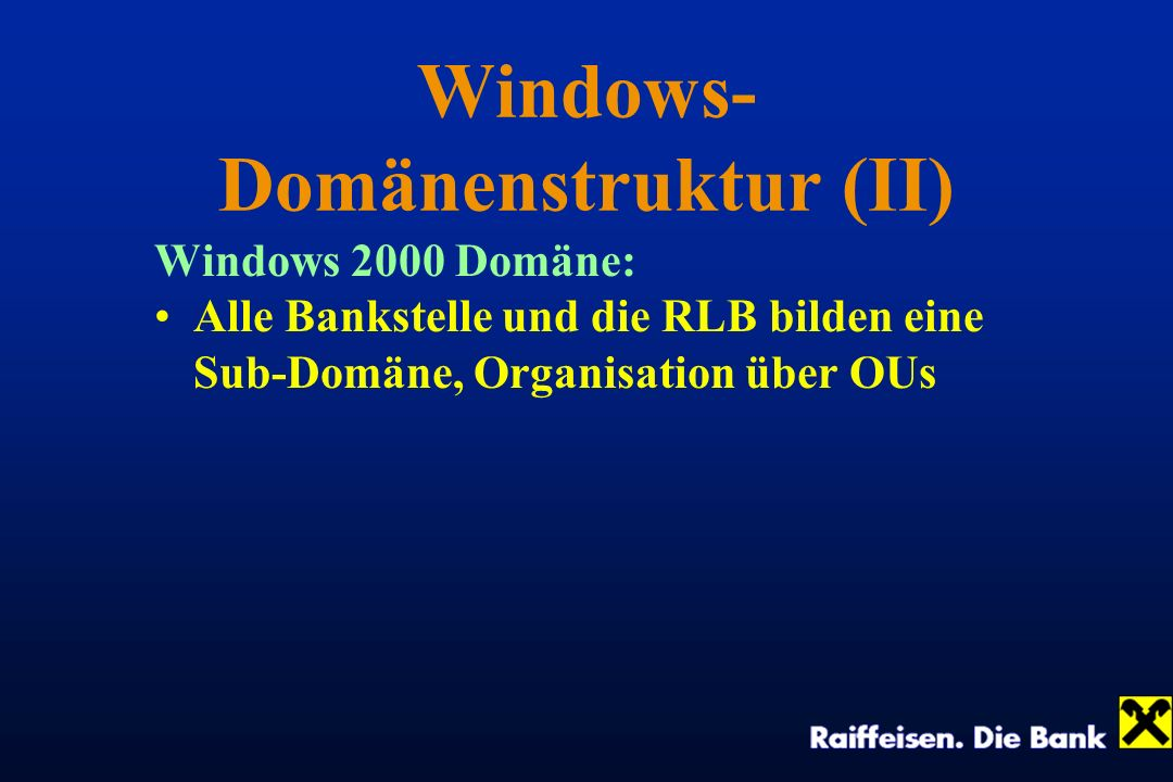 Windows-Domänenstruktur (II)