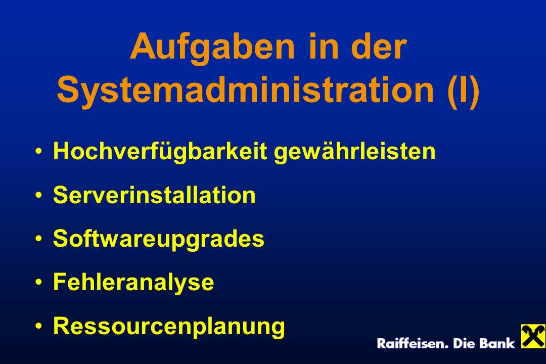 Aufgaben in der Systemadministration (I)