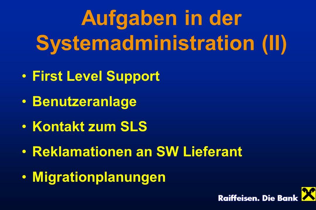 Aufgaben in der Systemadministration (II)