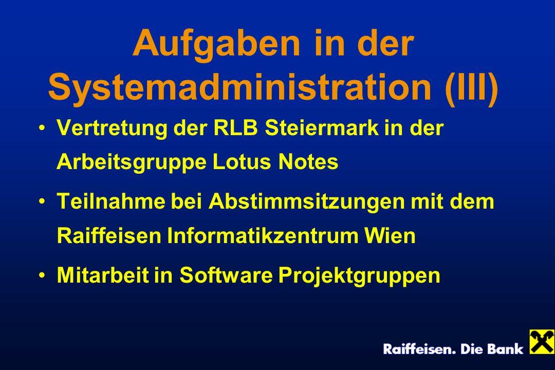 Aufgaben in der Systemadministration (III)