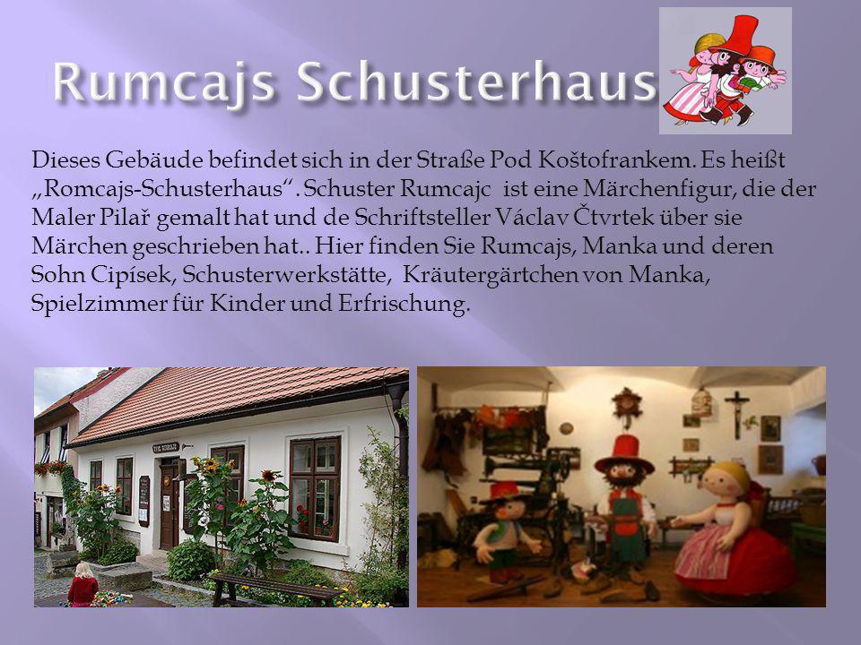 Rumcajs Schusterhaus