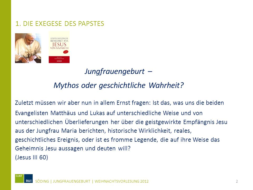 1. Die Exegese des Papstes