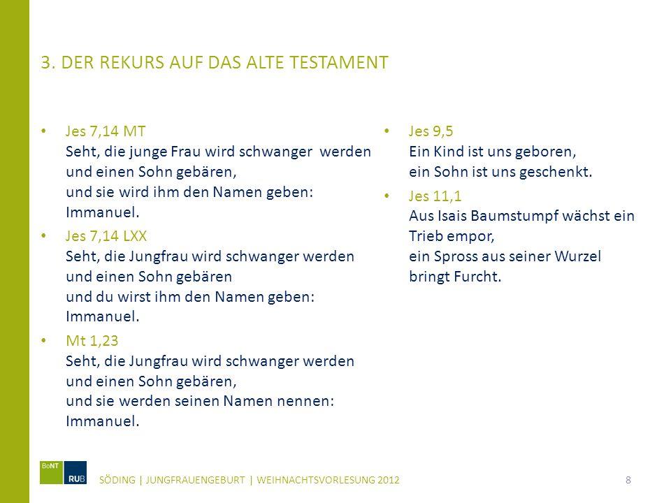 3. Der Rekurs auf das Alte Testament