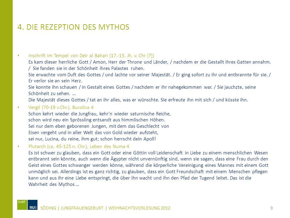4. Die Rezeption des Mythos