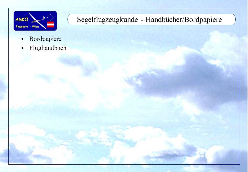 Segelflugzeugkunde - Handbücher/Bordpapiere