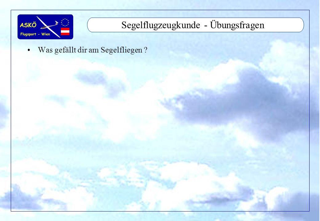 Segelflugzeugkunde - Übungsfragen