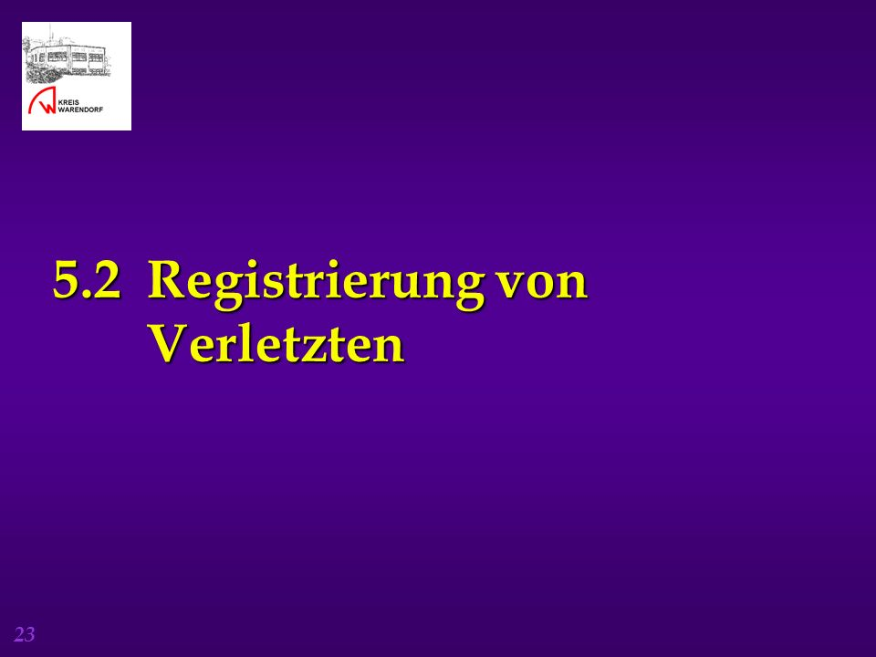 5.2 Registrierung von Verletzten