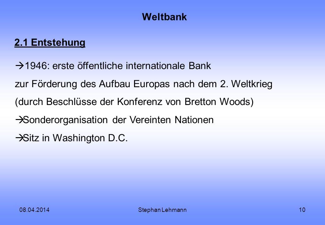 1946: erste öffentliche internationale Bank