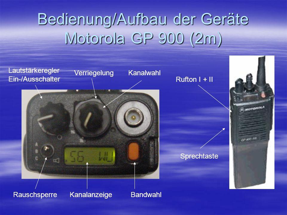 Bedienung/Aufbau der Geräte Motorola GP 900 (2m)
