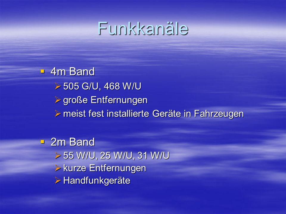 Funkkanäle 4m Band 2m Band 505 G/U, 468 W/U große Entfernungen