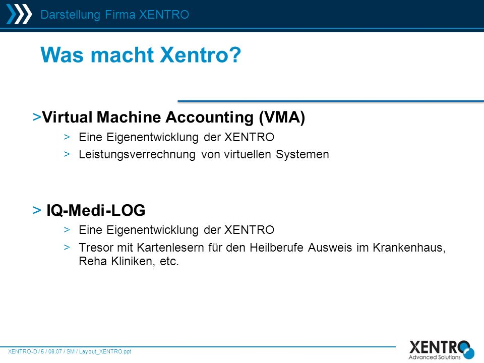 Was macht Xentro Virtual Machine Accounting (VMA) IQ-Medi-LOG