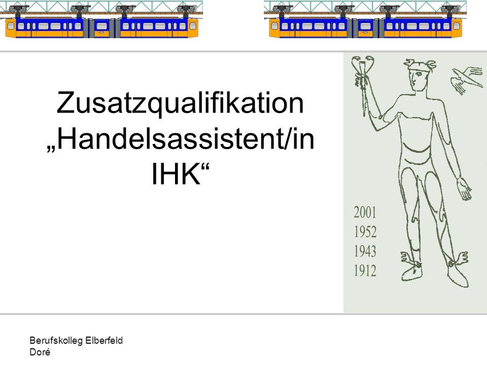 """Zusatzqualifikation """"Handelsassistent/in IHK"""