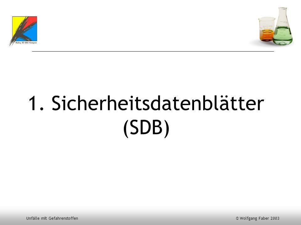 1. Sicherheitsdatenblätter (SDB)