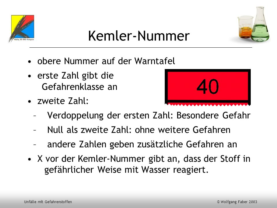 Kemler-Nummer obere Nummer auf der Warntafel erste Zahl gibt die