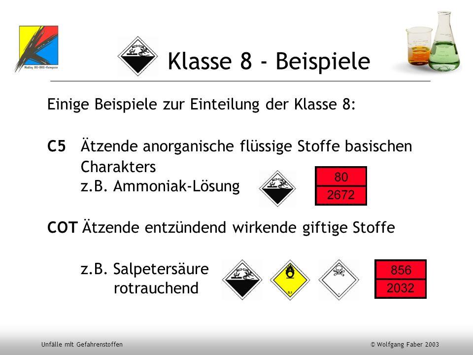 Klasse 8 - Beispiele Einige Beispiele zur Einteilung der Klasse 8: