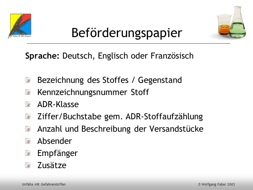 Beförderungspapier Sprache: Deutsch, Englisch oder Französisch