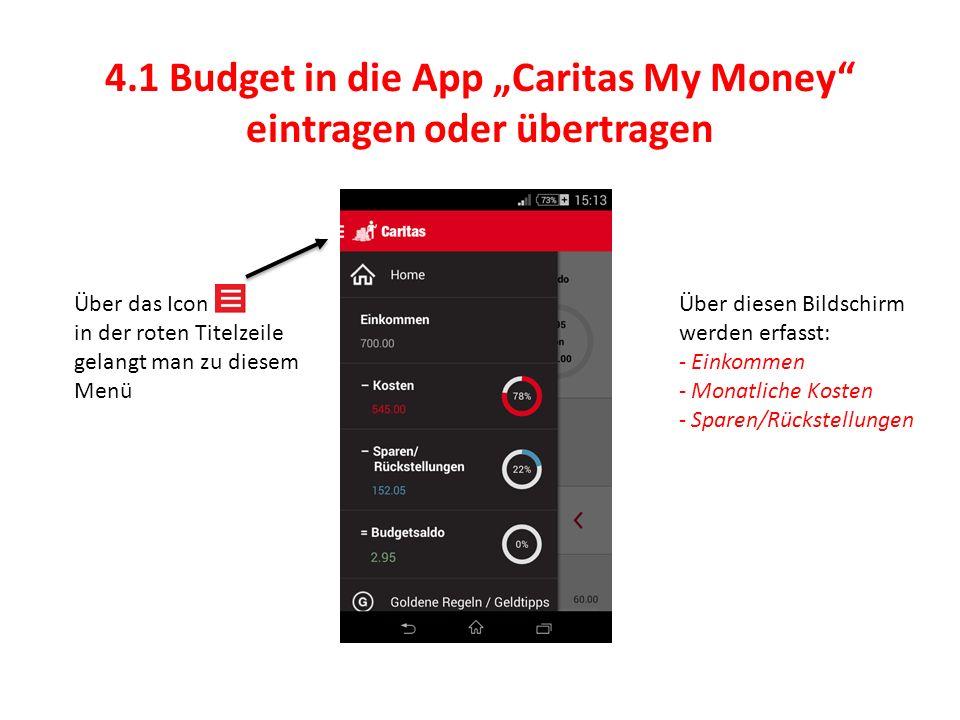 """4.1 Budget in die App """"Caritas My Money eintragen oder übertragen"""