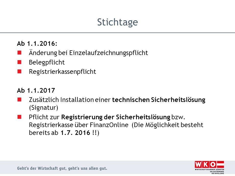 Stichtage Ab 1.1.2016: Änderung bei Einzelaufzeichnungspflicht