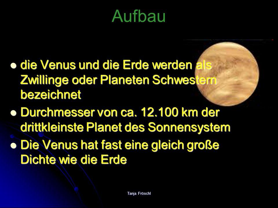 Aufbau die Venus und die Erde werden als Zwillinge oder Planeten Schwestern bezeichnet.