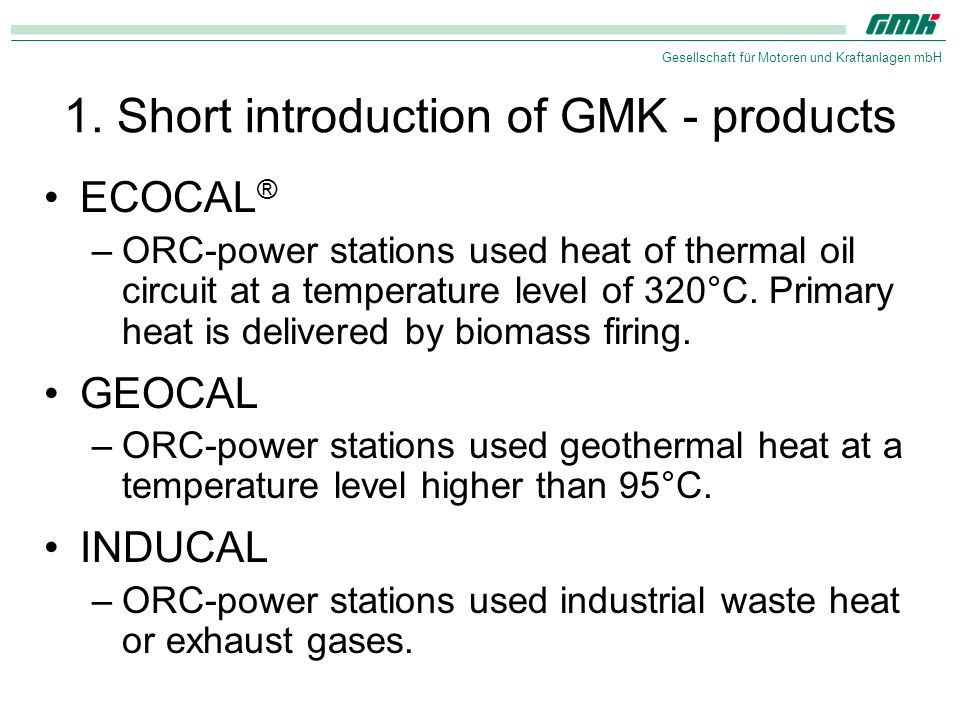 1. Short introduction of GMK - products
