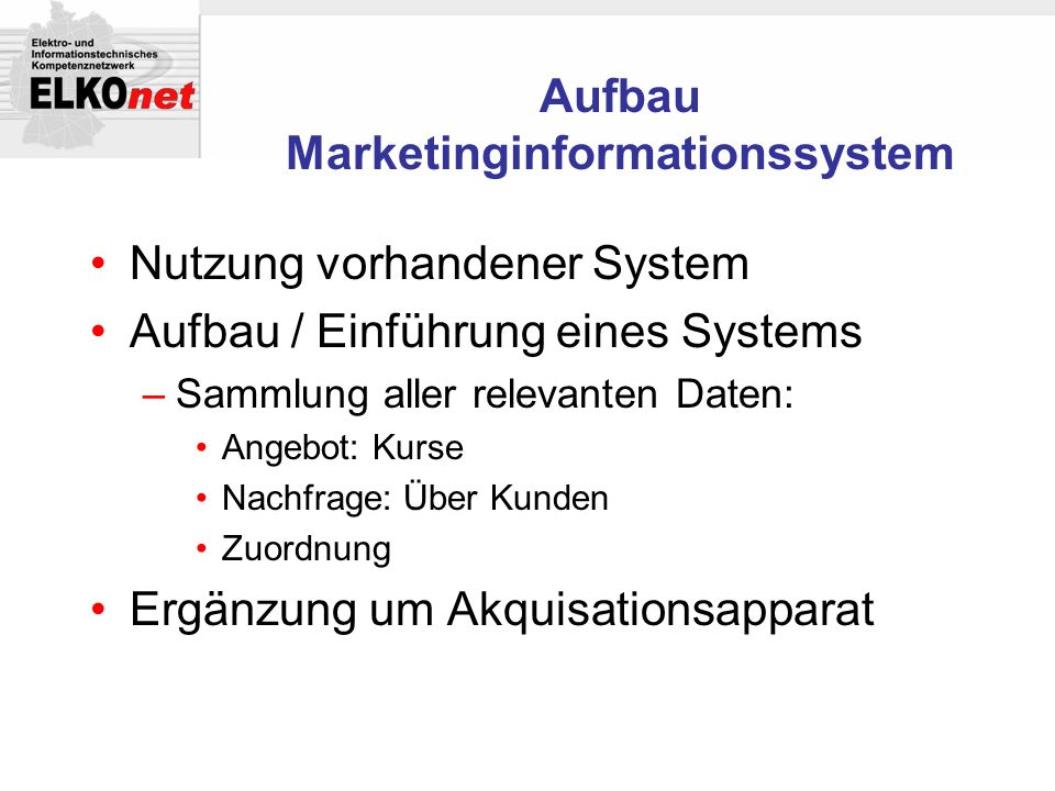 Aufbau Marketinginformationssystem