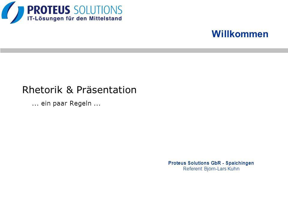 Proteus Solutions GbR - Spaichingen Referent: Björn-Lars Kuhn