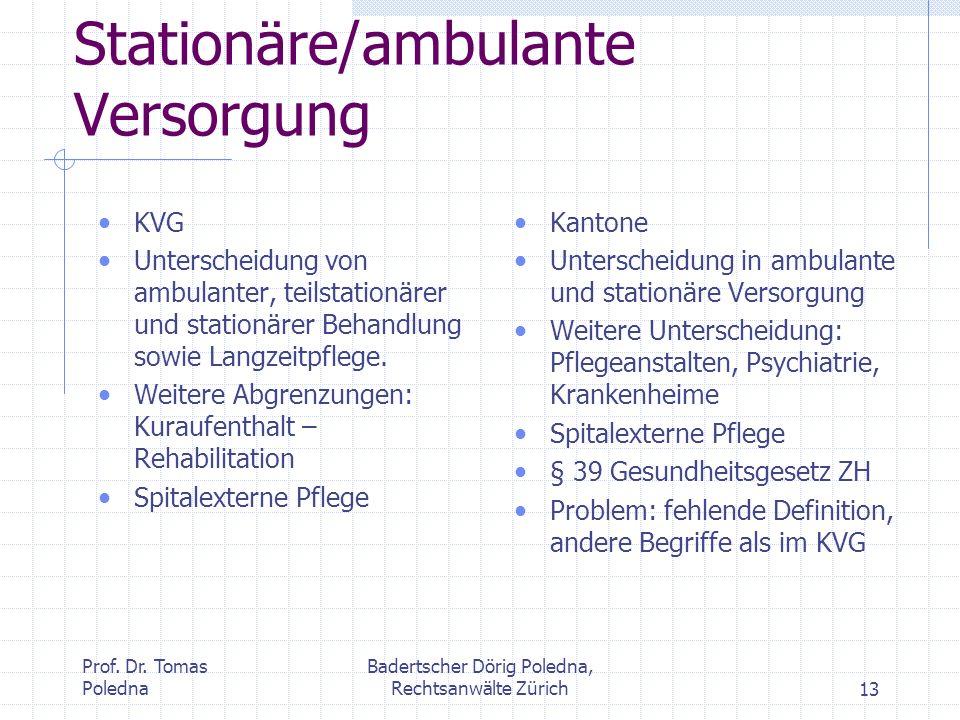 Stationäre/ambulante Versorgung