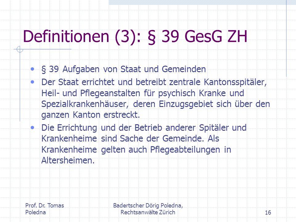 Definitionen (3): § 39 GesG ZH
