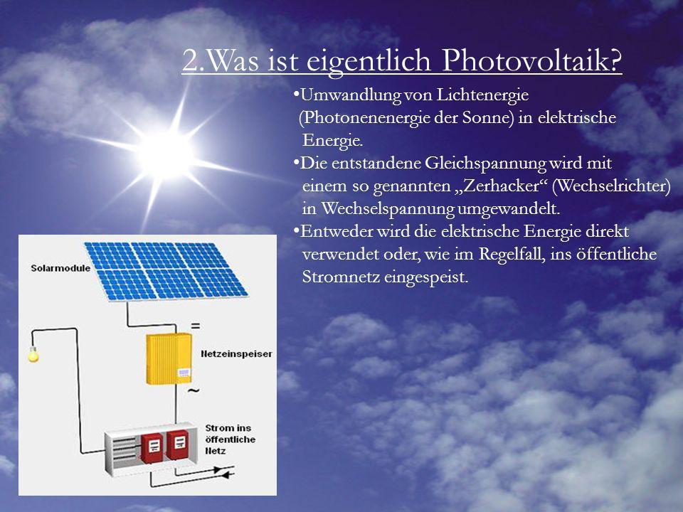 2.Was ist eigentlich Photovoltaik