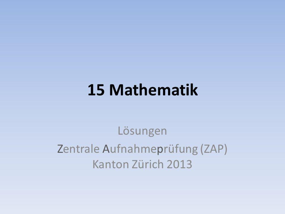 Lösungen Zentrale Aufnahmeprüfung (ZAP) Kanton Zürich 2013