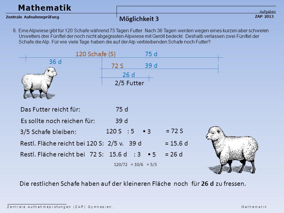 Mathematik Möglichkeit 3 120 Schafe (S) 75 d 36 d 72 S 39 d 26 d