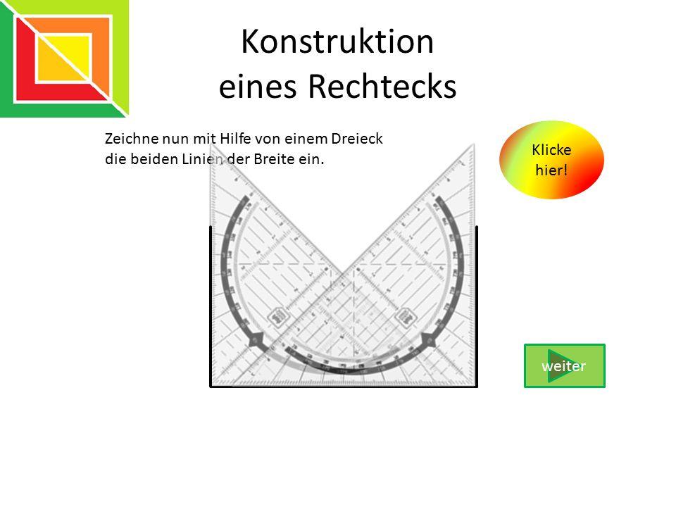 Konstruktion eines Rechtecks
