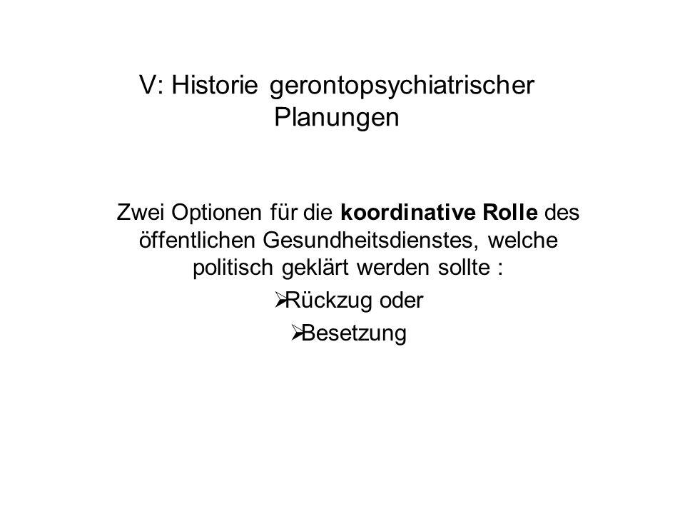 V: Historie gerontopsychiatrischer Planungen