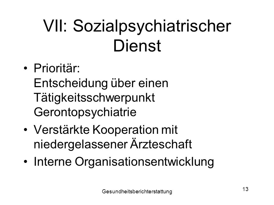 VII: Sozialpsychiatrischer Dienst