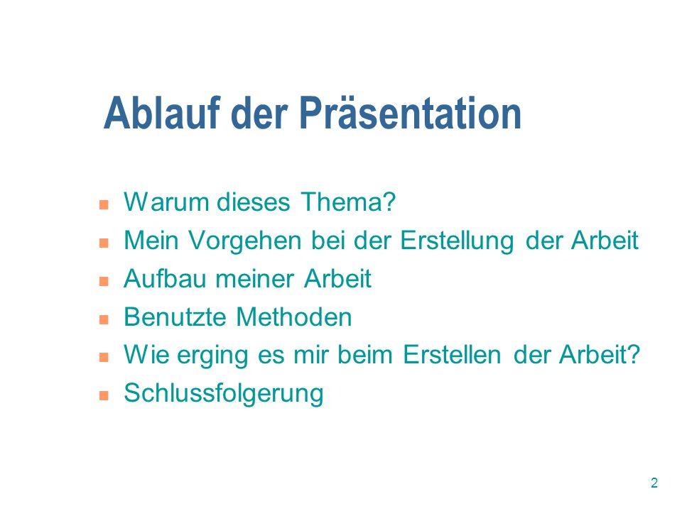 Ablauf der Präsentation