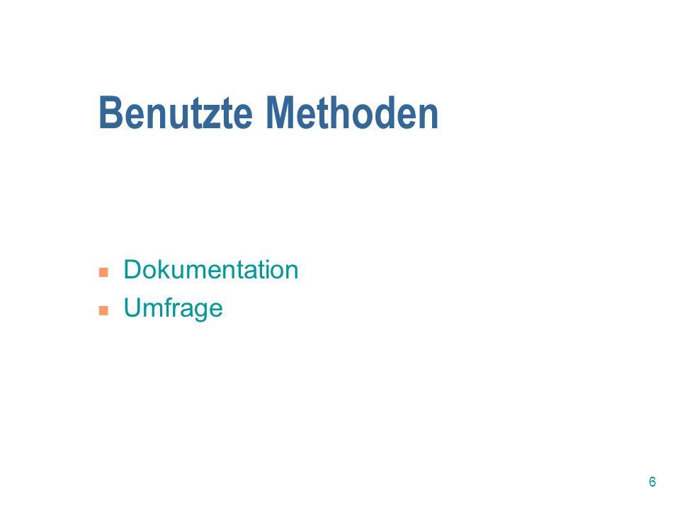 Benutzte Methoden Dokumentation Umfrage