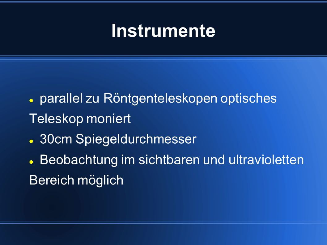 Instrumente parallel zu Röntgenteleskopen optisches Teleskop moniert
