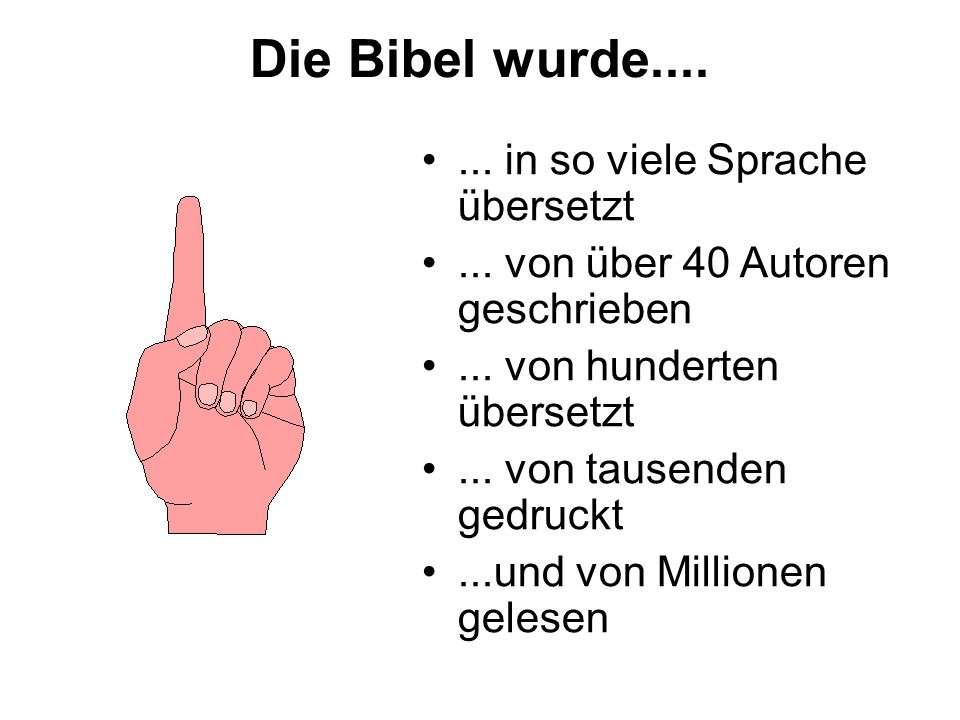 Die Bibel wurde.... ... in so viele Sprache übersetzt