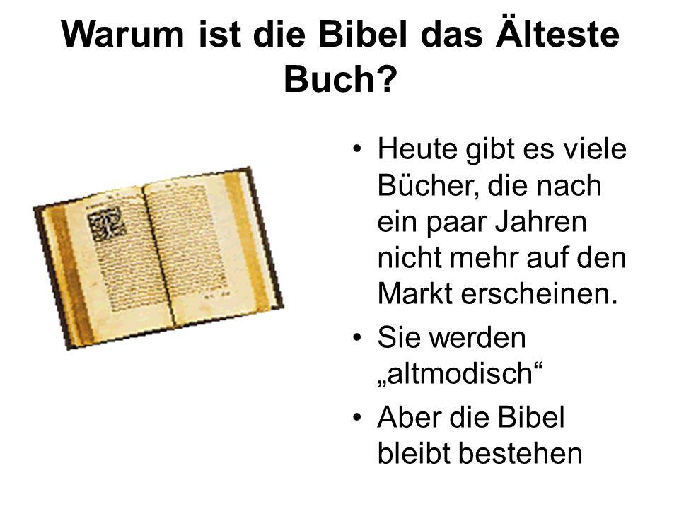 Warum ist die Bibel das Älteste Buch