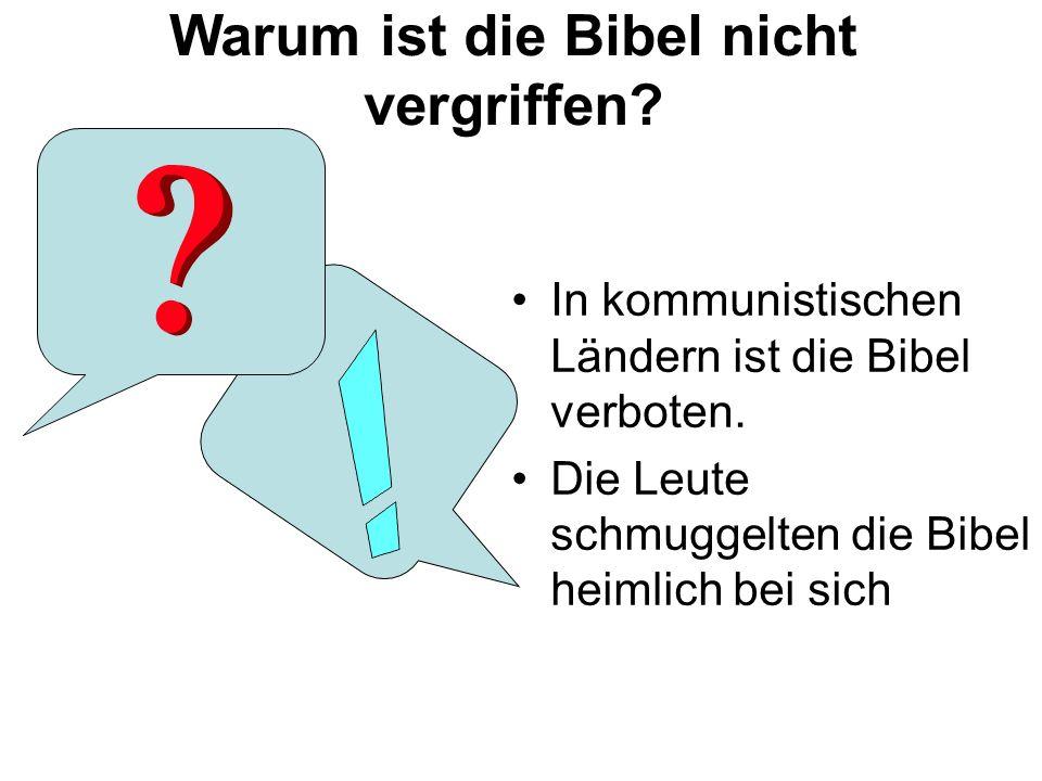 Warum ist die Bibel nicht vergriffen