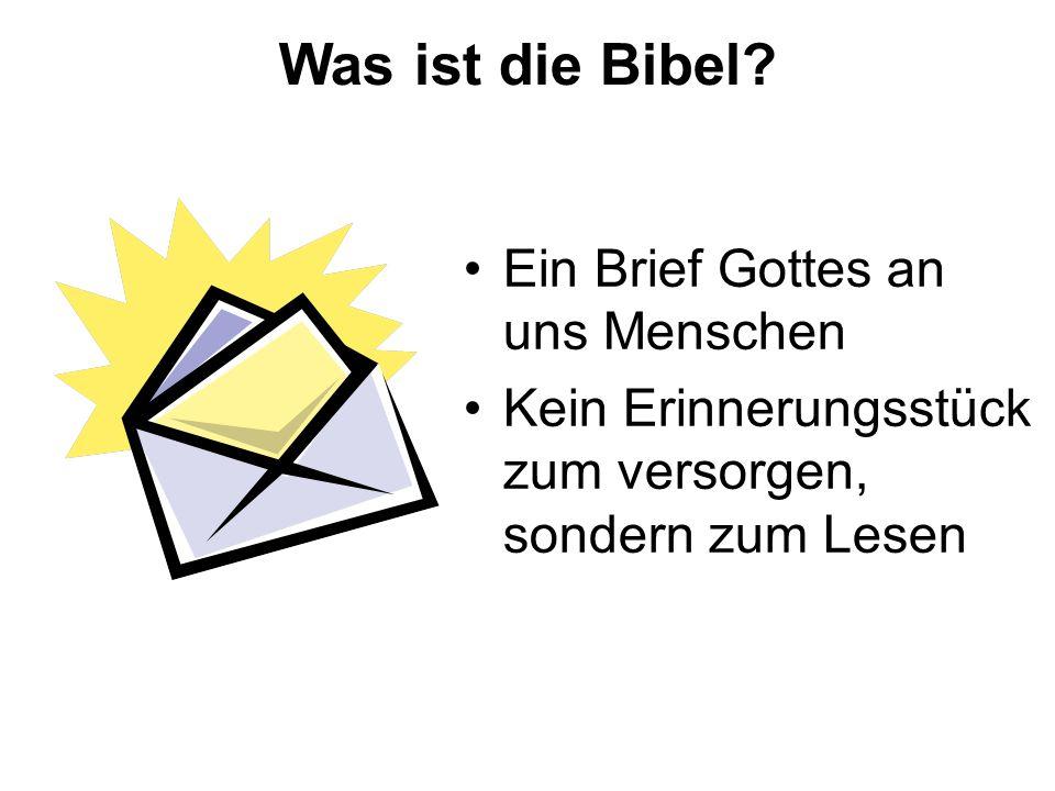 Was ist die Bibel Ein Brief Gottes an uns Menschen