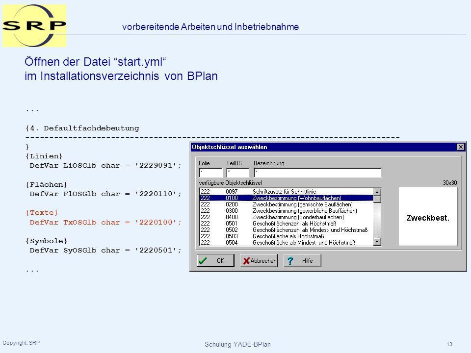 Öffnen der Datei start.yml im Installationsverzeichnis von BPlan