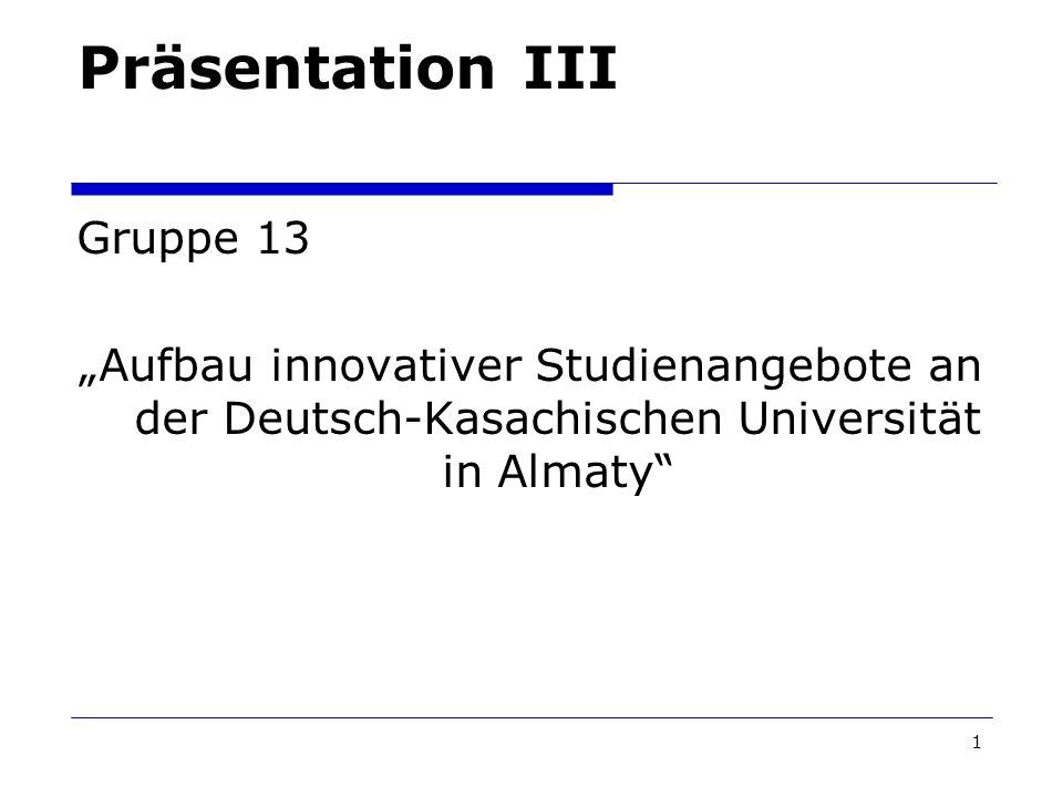 Präsentation III Gruppe 13