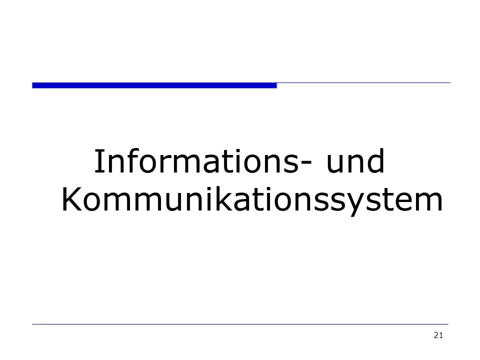 Informations- und Kommunikationssystem