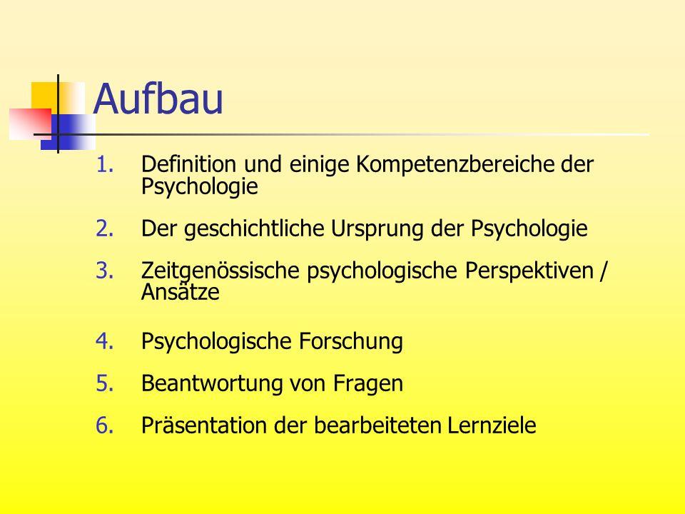 Aufbau Definition und einige Kompetenzbereiche der Psychologie
